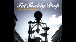 Fat Freddys Drop - Live At The Matterhorn (Full Album)