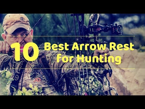 10 Best Arrow Rest For Hunting - Tactical Gears Lab 2020