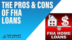 The Pros And Cons Of FHA Loans