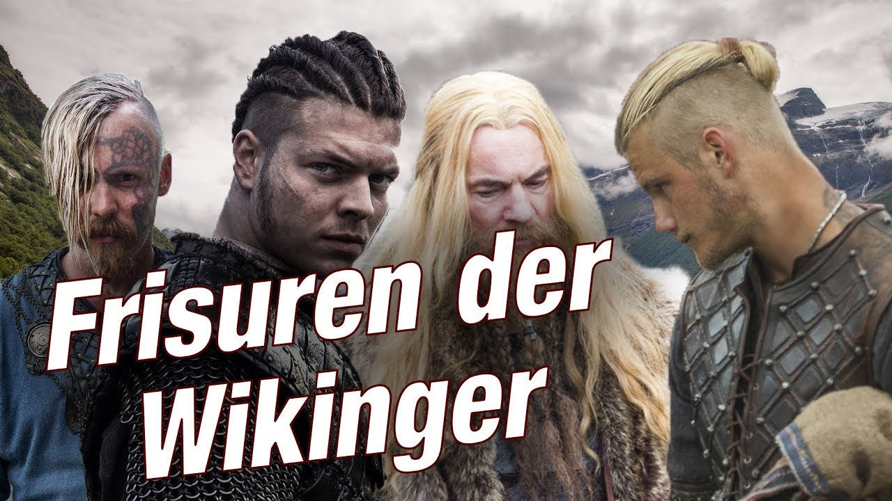 Welche Frisuren Hatten Wikinger Youtube