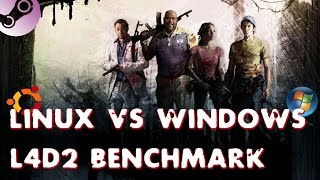 Ubuntu 14.10 vs Windows 7 : Left 4 Dead 2 GTX 980(, 2015-04-09T17:00:05.000Z)
