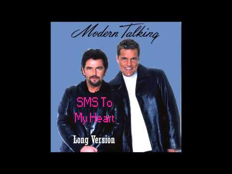 Modern Talking - SMS To My Heart Long Version