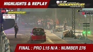 FINAL DAY1  | TRI-ACE RACING KING PRO L15 N/A  BY MRX | สุรินทร์ หนึ่ง บ้านสวน | RUN3 | 276
