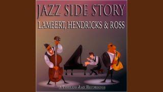 Airegin · Lambert, Hendricks & Ross Jazz Side Story (A Timeless Jaz...