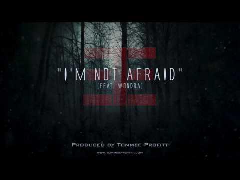 """I'm Not Afraid"" (feat. Wondra) // Produced by Tommee Profitt"