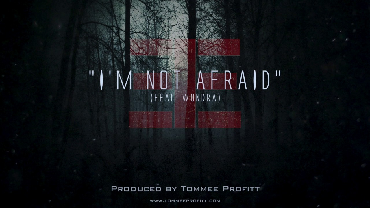songs about not being afraid