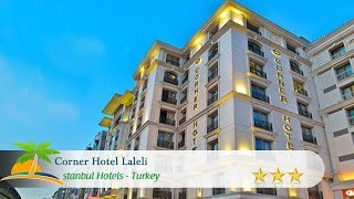 Corner Hotel Laleli - İstanbul Hotels, Turkey
