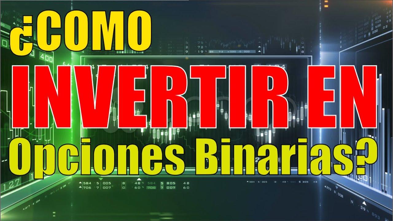 Guía Para invertir en Opciones Binarias []