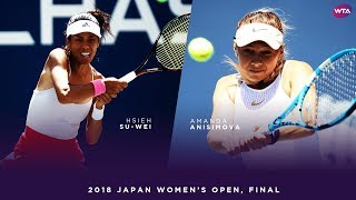 Hsieh Su-Wei vs. Amanda Anisimova | 2018 Japan Women's Open Final | WTA Highlights