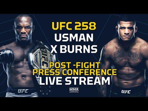 UFC 258: Usman Vs. Burns Post-Fight Press Conference LIVE Stream - MMA Fighting