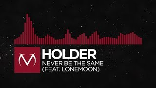 Trap Holder - Never Be The Same feat. lonemoon.mp3