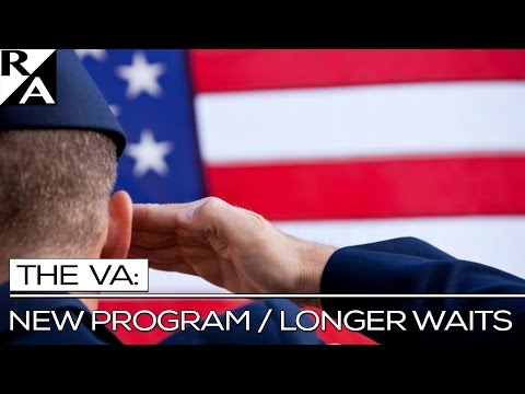 RIGHT ANGLE: THE VA -- NEW PROGRAM / LONGER WAITS