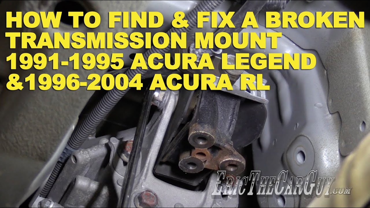 How To Find And Fix A Broken Transmission Mount Acura Legend - Acura legend transmission