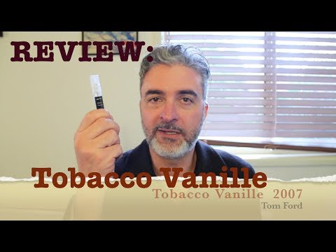 Tobacco Vanille review