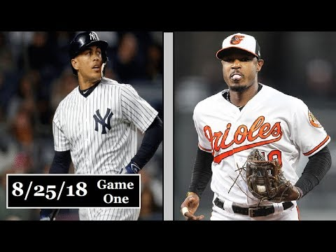 New York Yankees vs Baltimore Orioles Game 1 Highlights || August 25, 2018