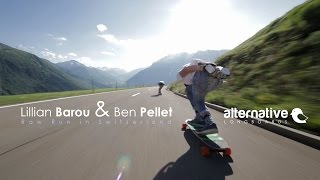 Lillian Barou & Ben Pellet -  Raw Run in Switzerland / Alternative Longboards