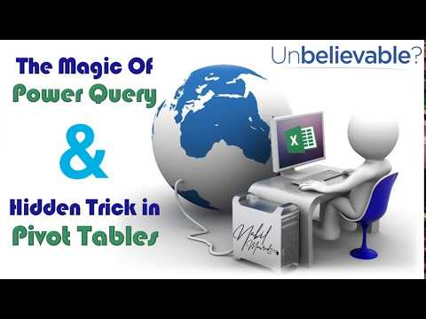 The Magic of Power Query & Hidden Pivot Table Trick. Don't Miss it