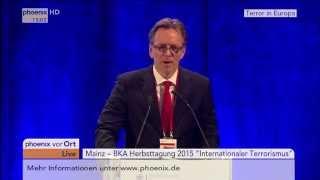 BKA-Herbsttagung: Holger Münch zum internationalen Terrorismus am 18.11.2015
