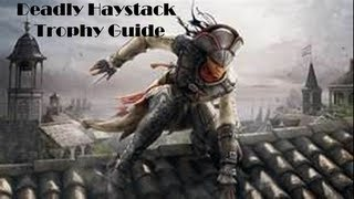 Assassin's Creed 3 Liberation - Deadly Haystack [trophy Guide]