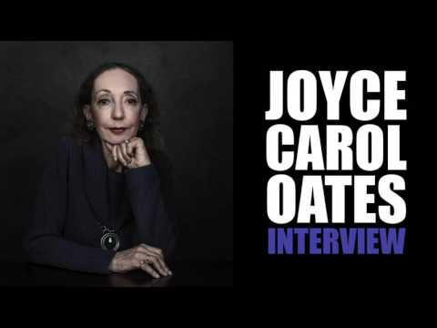 Joyce Carol Oates Interview