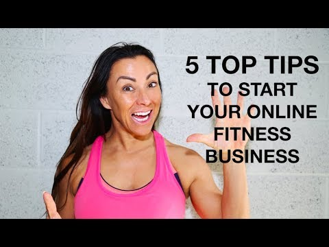 5 Steps to Starting Your Online Fitness Business