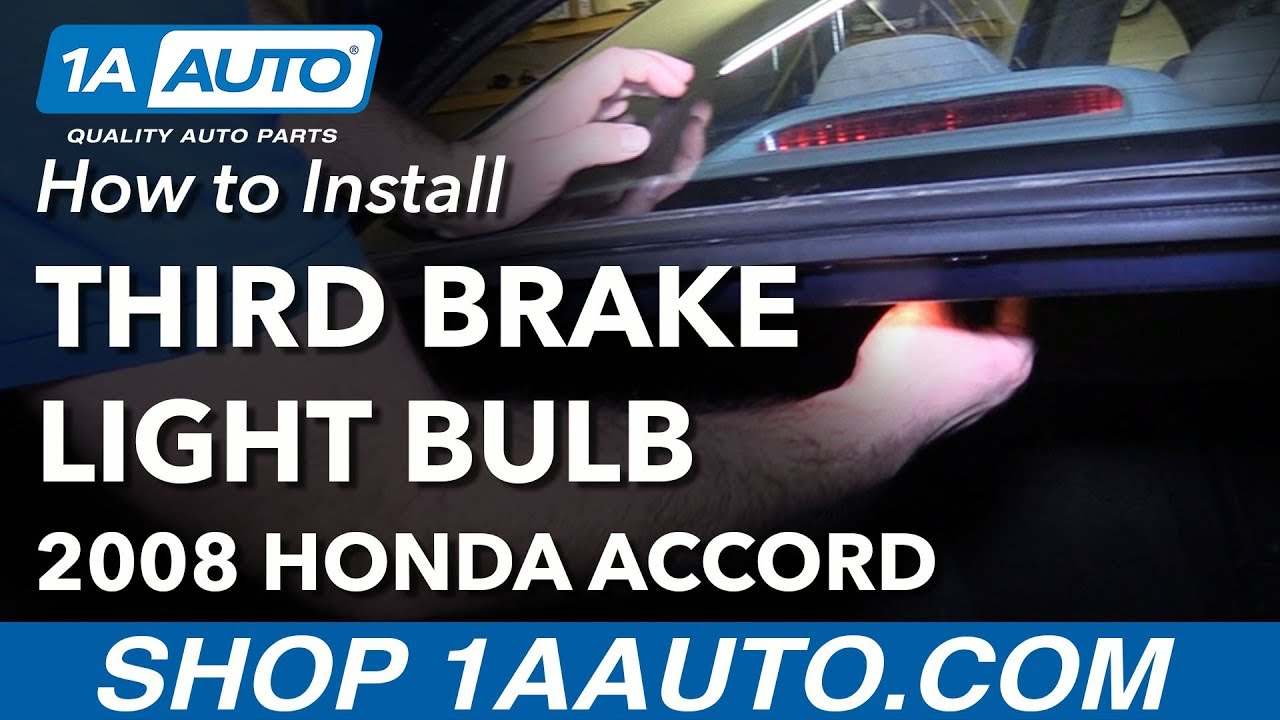 How To Replace Third Brake Light Bulb 08 12 Honda Accord