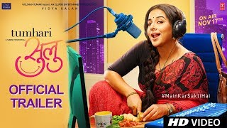 Tumhari Sulu | Official Trailer