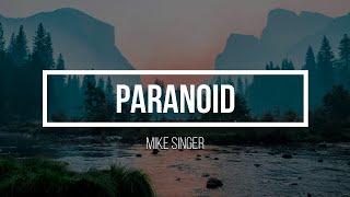 Mike Singer - Paranoid Lyrics