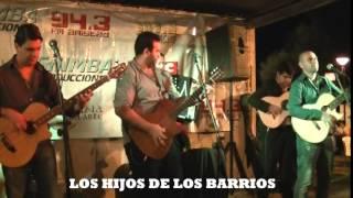 Los Hijos de Los Barrios en vivo 29 03 15