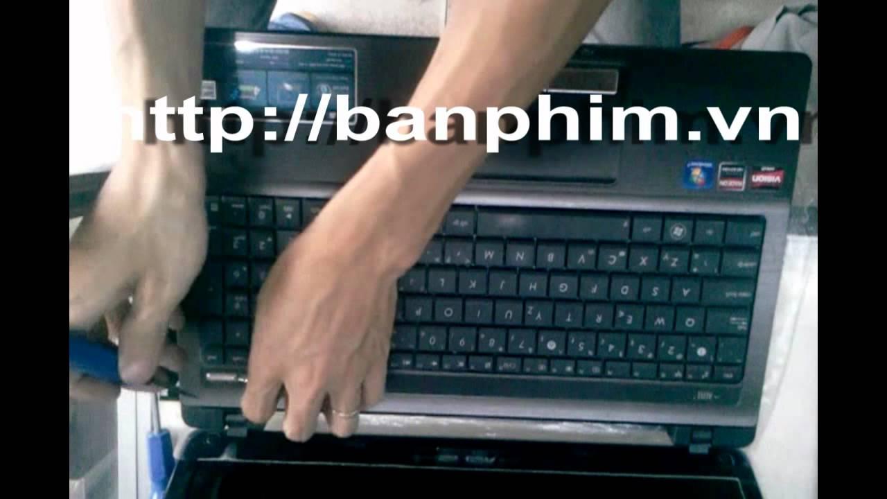 Thay Ban Phim Laptop Asus X53u K53u Keyboard Replacement Youtube