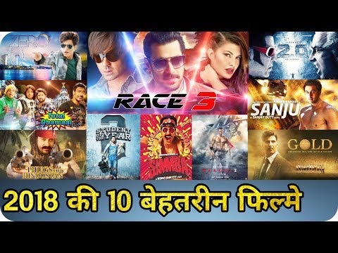 2018 Top 10 Bollywood Movie  Race 3  2.0  Baaghi 2  Zero  Thugs of Hindostan  Total Dhamaal