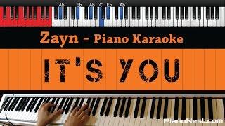 Zayn - It's You - HIGHER Key (Piano Karaoke / Sing Along)