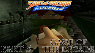 Skies of Arcadia: Legends [Part 5 - Game of the Decade]