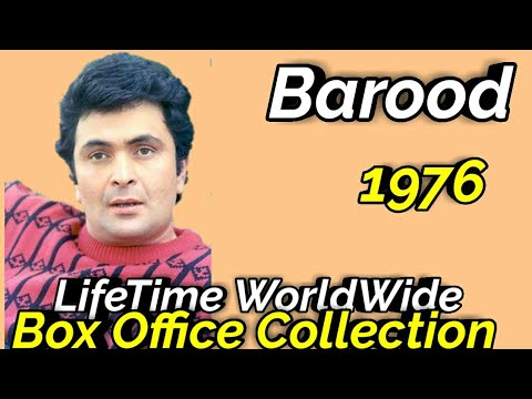 BAROOD 1976 Bollywood Movie LifeTime WorldWide Box Office Collection Rating Cast