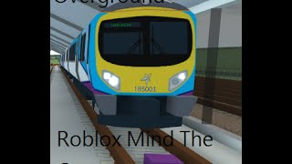 Roblox Mind the Gap #1 (Overground)