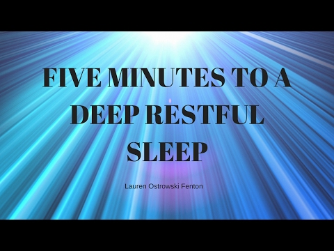 FIVE MINUTES TO A DEEP RESTFUL SLEEP Guided meditation