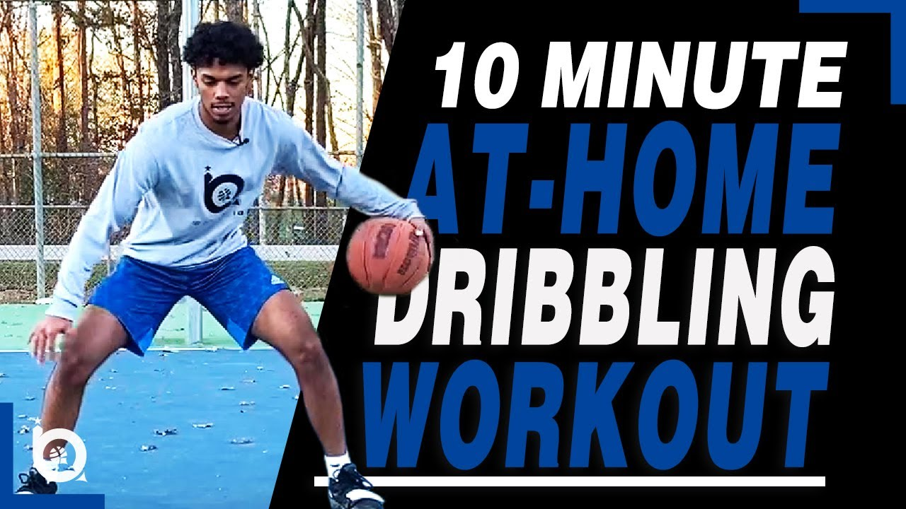 10 Minute At-Home Dribbling Workout (Follow Along)