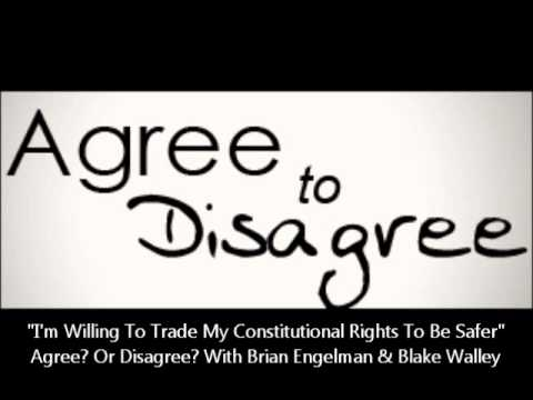"""I Would Trade My Constitutional Rights For Safety"" Agree? Or Disagree? With Brian & Blake"