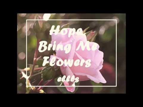 Hope - Bring Me Flowers (Bedroom Mix)
