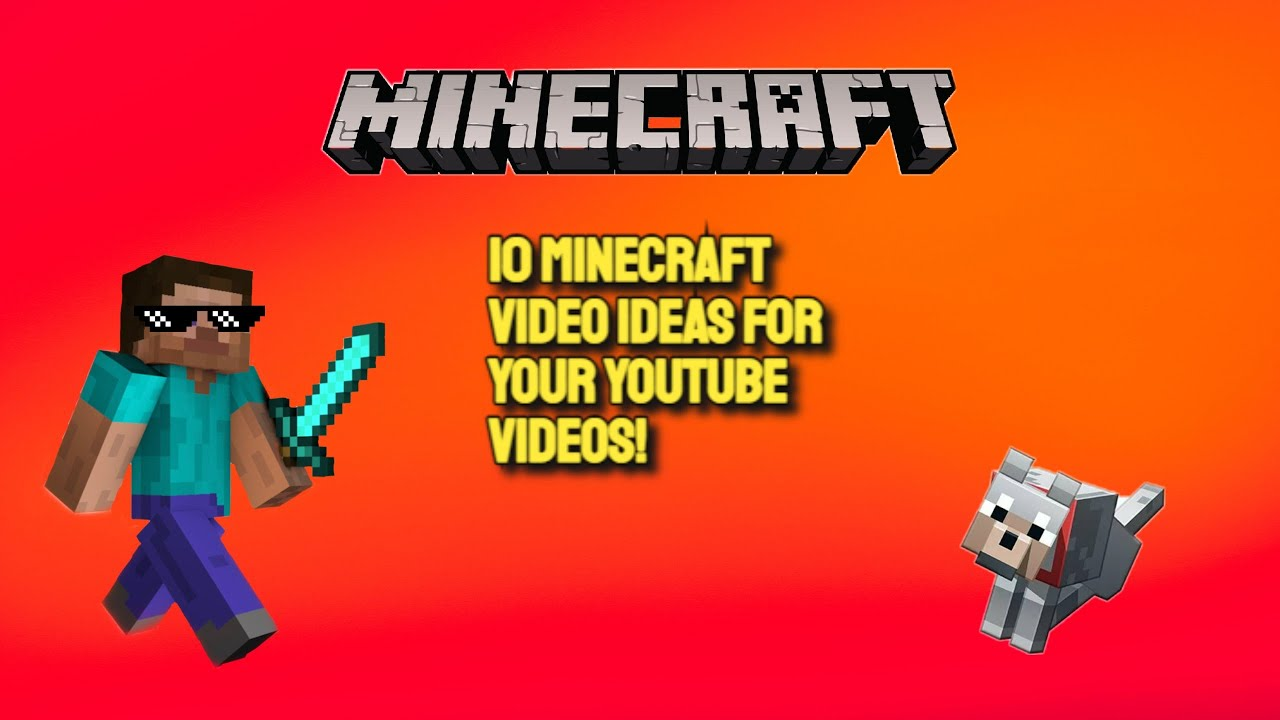 9 Minecraft Video Ideas for your YouTube Videos! - YouTube