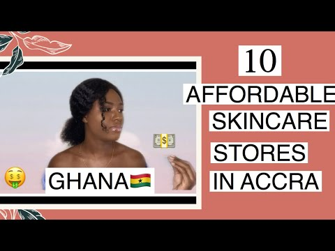 TOP 10 AFFORDABLE SKINCARE STORES IN ACCRA, GHANA🇬🇭.