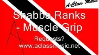 Shabba Ranks - Muscle Grip.wmv