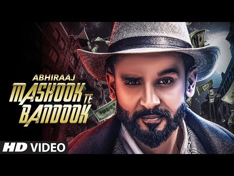 Mashook Te Bandook: Abhiraaj (Full Official Song) | V Grooves | New Punjabi Songs 2017 | T-Series