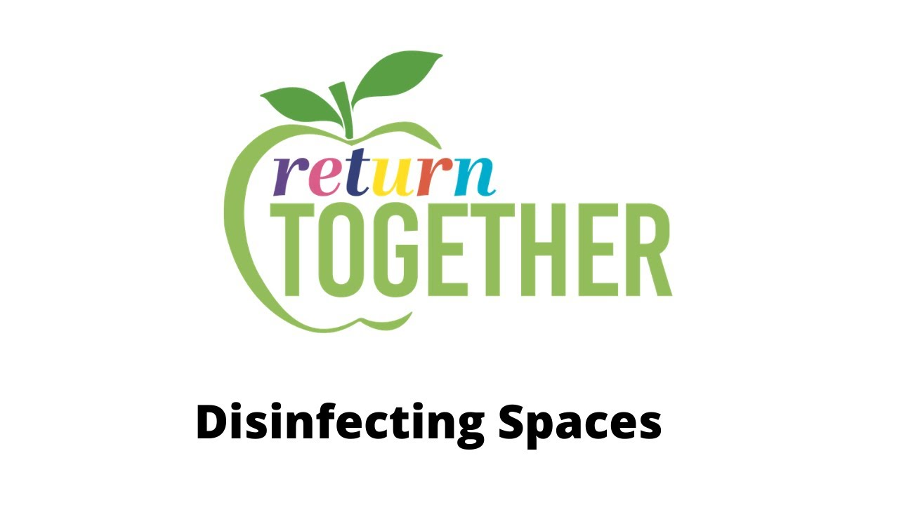 Sac City USD: Return to Health Video – Disinfecting Spaces