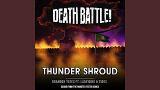 Death Battle: Thunder Shroud (From the Rooster Teeth Series)