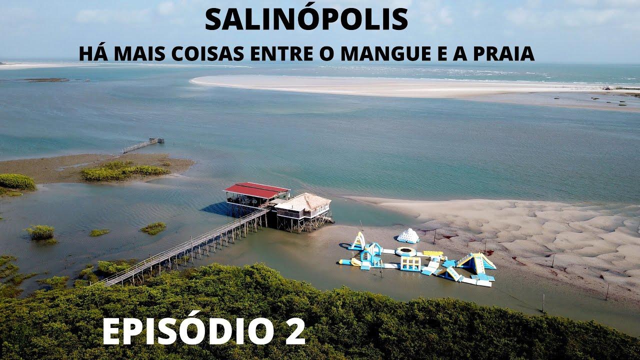 Conheça Salinópolis, no Pará (ep.2) – saiba o que fazer na cidade