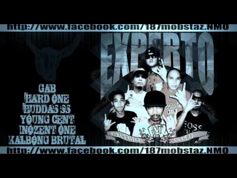 """""""EXPERTO"""" - GAB, INOZENT ONE, HUDDASSS, YOUNGCENT, KALBONG BRUTAL, HARD ONE"""