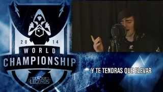League Of Legends World Championship 2014 Imagine Dragons ESPAÑOL