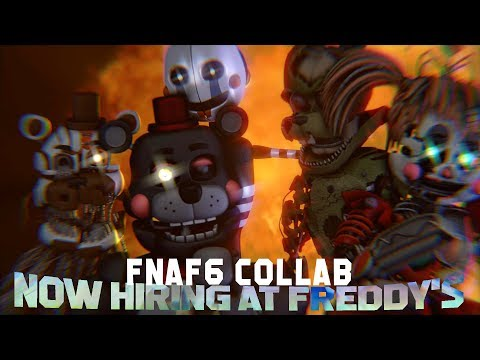 [SFM Collab] Now Hiring at Freddy's   FNAF6 song by JTMusic