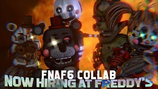 [SFM Collab] Now Hiring at Freddy's | FNAF6 song by JTMusic